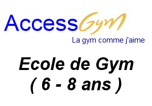Ecole de Gym : Access gym général / Access gym GAF